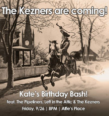 The Kezners Are Coming
